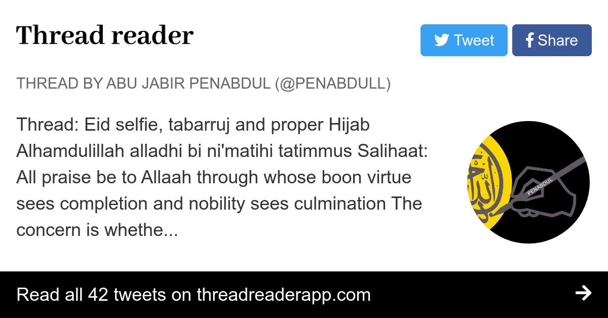 Thread By Penabdull Eid Selfie Tabarruj And Proper Hijab Ni Alhamdulillah Alladhi Bi Nimatihi Tatimmus Salihaat All Praise Be To Allaah Through