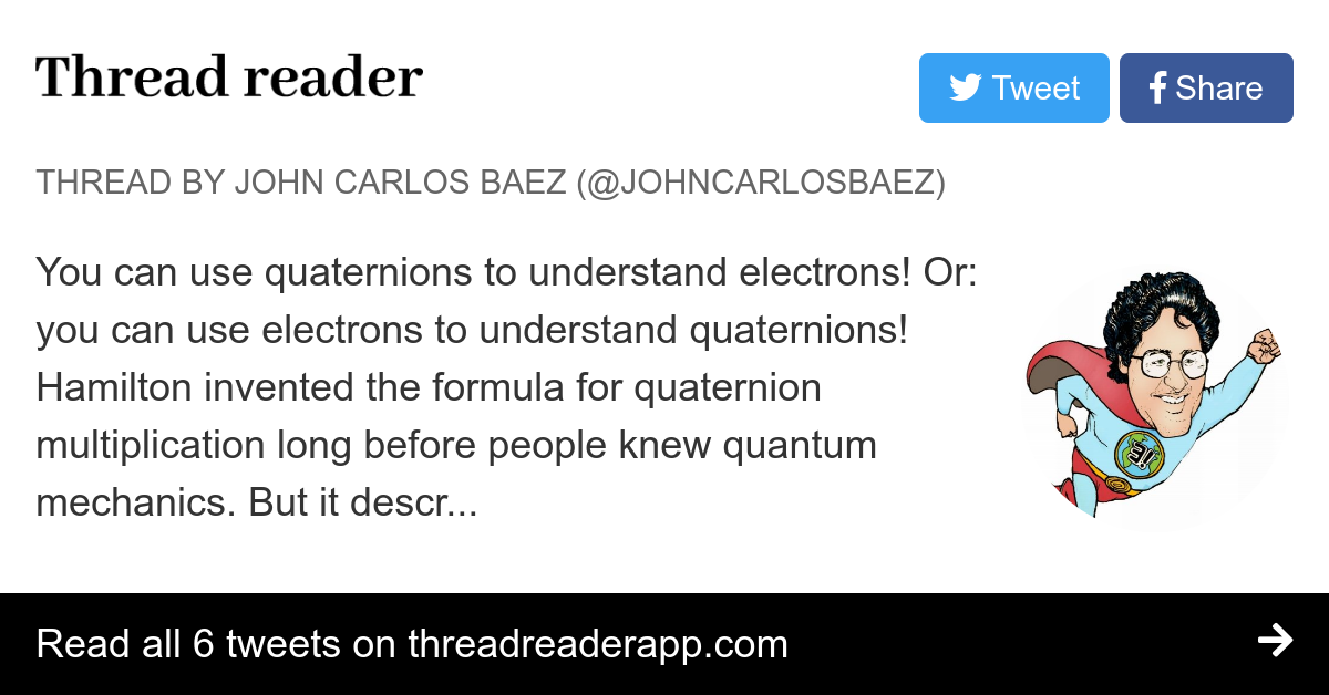 Thread By Johncarlosbaez You Can Use Quaternions To Understand