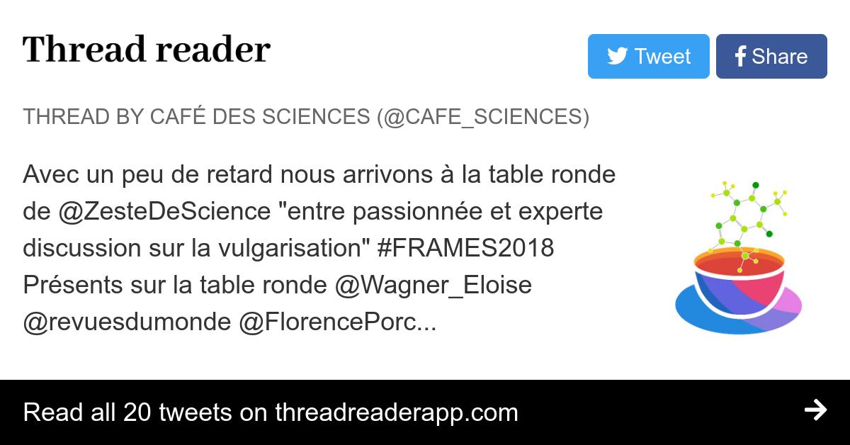 Thread By Cafe Sciences Avec Un Peu De Retard Nous Arrivons A