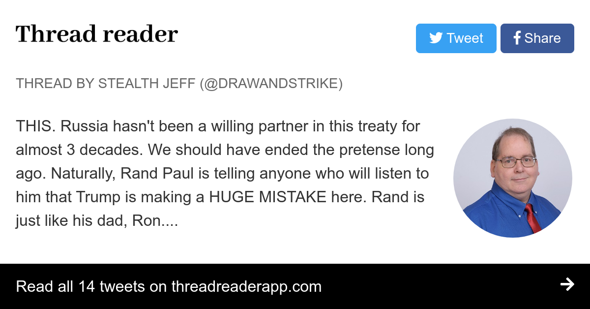 """Thread by @drawandstrike: """"THIS. Russia hasn't been a willing partner in this treaty for almost 3 decades. We should have ended the pretense long ago. Naturally, Rand […]"""""""