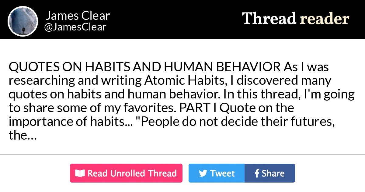 Thread By At Jamesclear Quotes On Habits And Human Behavior As I Was