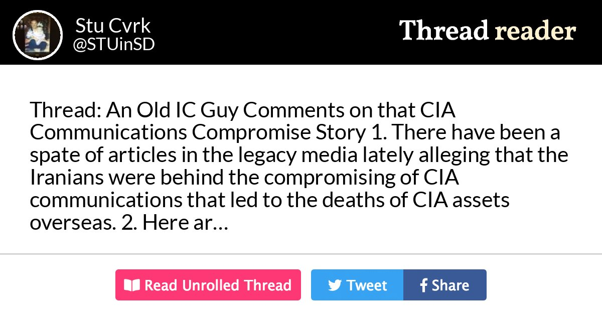 "Thread by @STUinSD: ""Thread: An Old IC Guy Comments on that ""CIA Communications Compromise"" Story 1. There have been a spate of articles in the legacy media late […]"""
