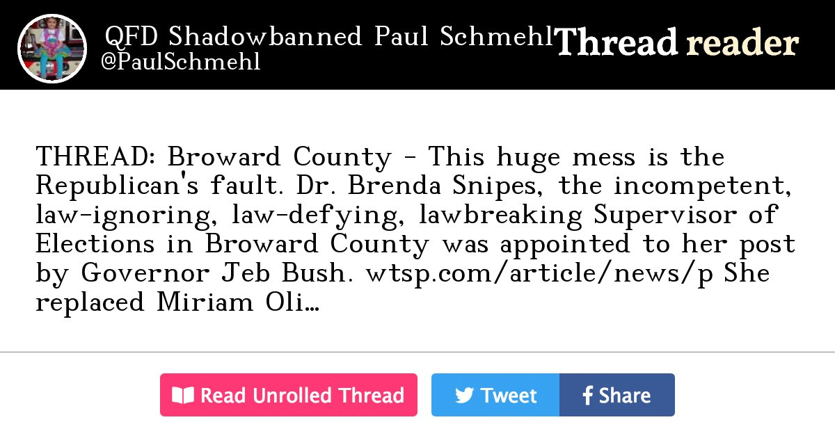 """Thread by @PaulSchmehl: """"THREAD: Broward County - This huge mess is the Republican's fault. Dr. Brenda Snipes, the incompetent, law-ignoring, law-defying, lawbreakin […]"""""""