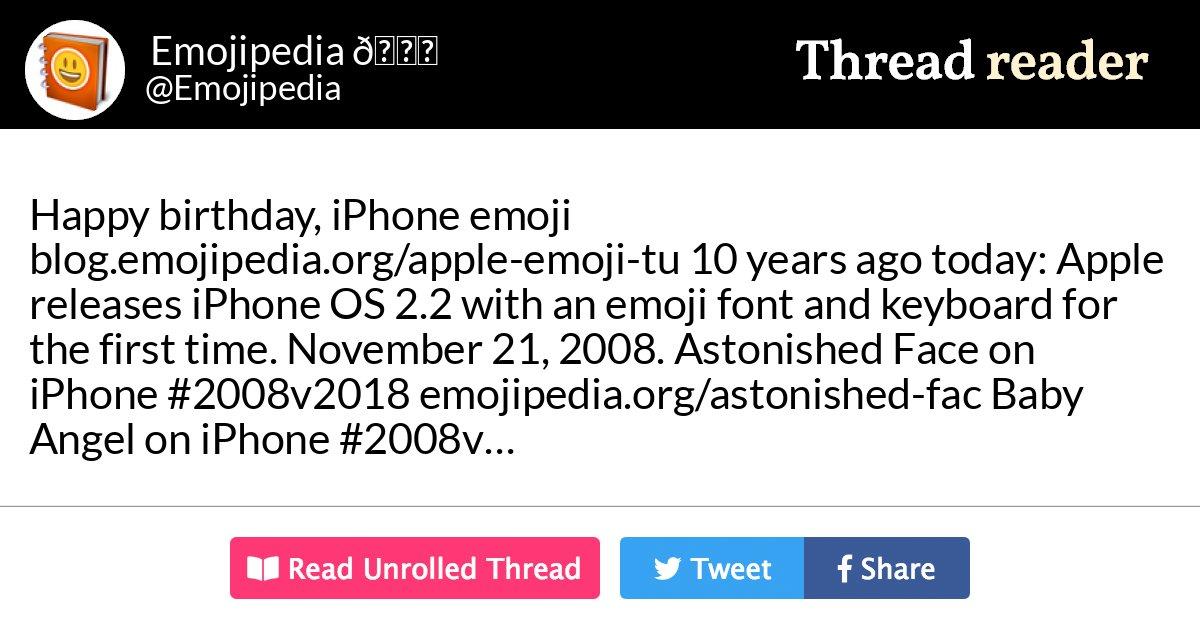 Thread By Emojipedia Happy Birthday IPhone Emoji Blogemojipediaorg Apple Tu 10 Years Ago Today Releases OS 22 With An Font
