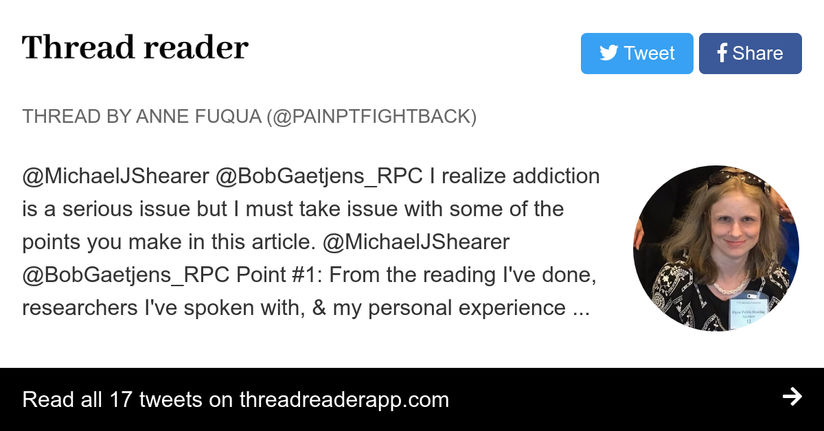 """Thread by @PainPtFightBack: """"@MichaelJShearer @BobGaetjens_RPC I realize addiction is a serious issue but I must take issue with some of the points you make in this arti […]"""""""