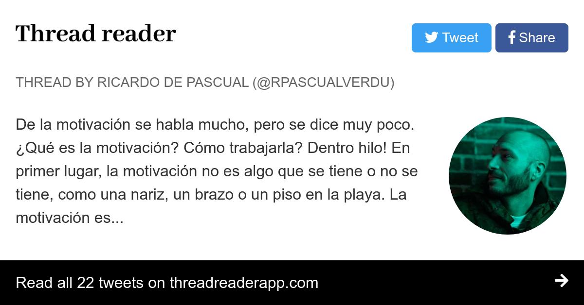 Thread By Rpascualverdu De La Motivación Se Habla Mucho