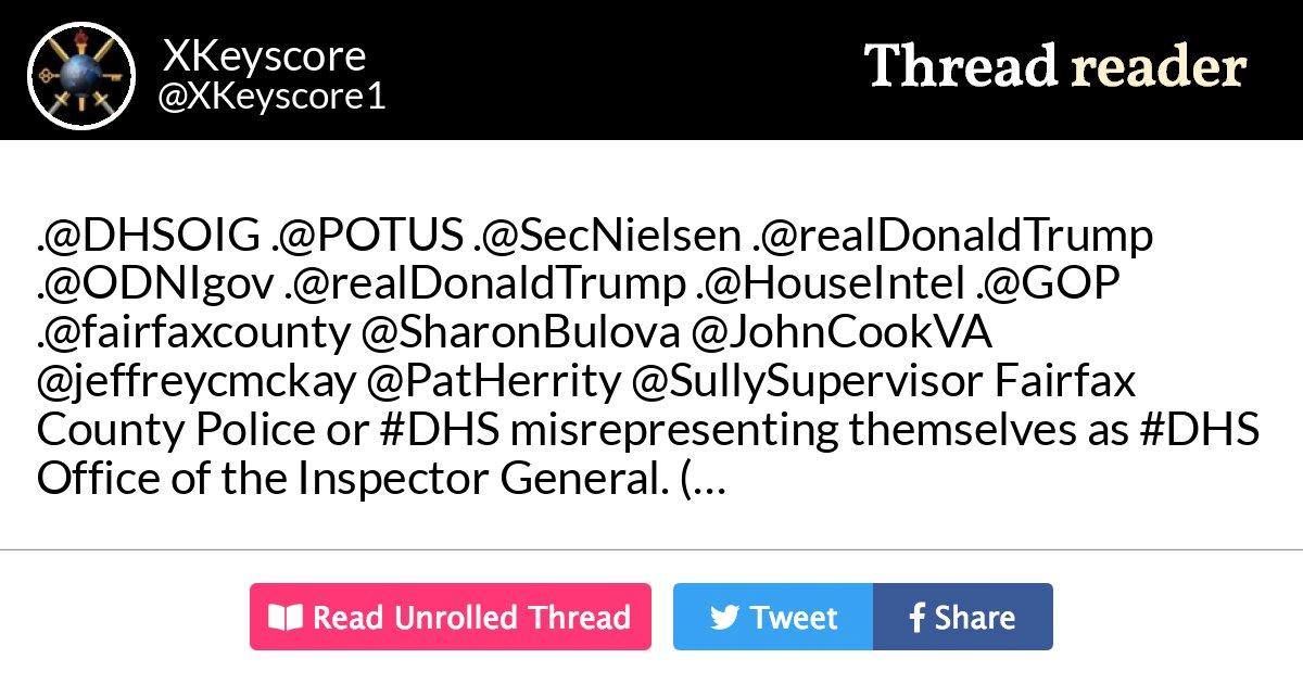 "Thread by @XKeyscore1: "".@DHSOIG .@POTUS .@SecNielsen .@realDonaldTrump .@ODNIgov .@realDonaldTrump .@HouseIntel .@GOP ."