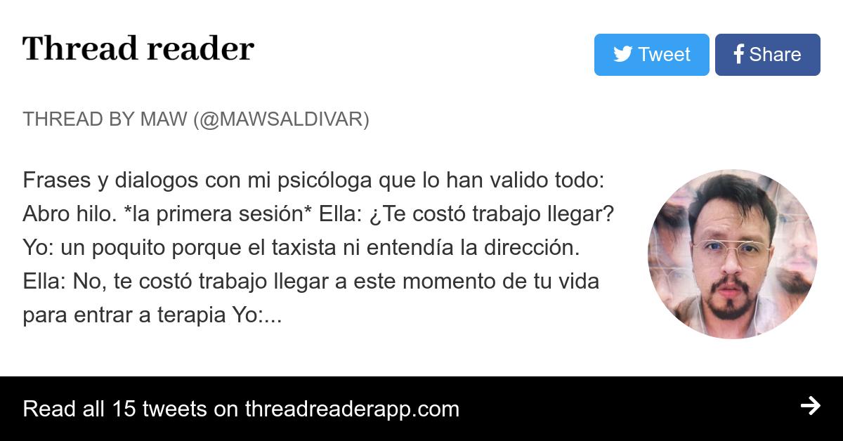 Thread By At Mawsaldivar Frases Y Dialogos Con Mi Psicóloga