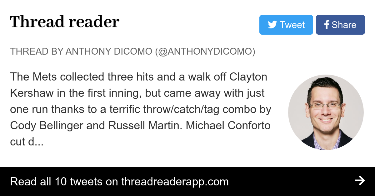 Thread By Anthonydicomo The Mets Collected Three Hits And A Walk Off Clayton Kershaw In The First Inning But Came Away With Just One Run Thanks To A Terrific Throw We are going to have mets beat writer anthony dicomo answer your questions from anthony has been a mets beat writer for mlb.com since 2007 and is one of our most social. thread reader app