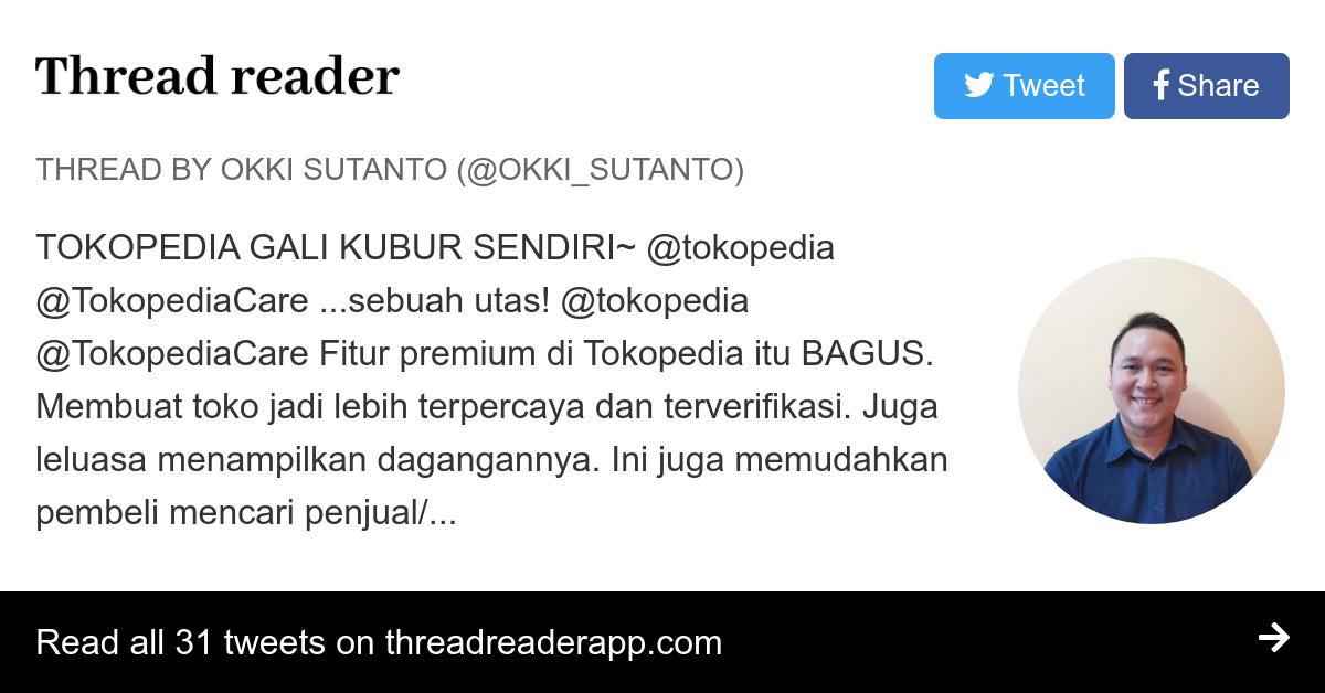 Thread By Okki Sutanto Tokopedia Gali Kubur Sendiri Tokopedia