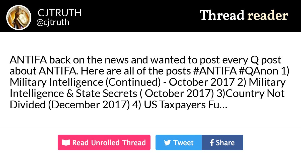 """Thread by @cjtruth: """"ANTIFA back on the news and wanted to post every Q post about ANTIFA. Here are all of the posts 1) Military Intelligence (Con […]"""" #ANTIFA #QAnon #YellowVest"""