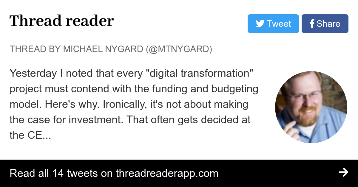 """Thread by @mtnygard: """"Yesterday I noted that every """"digital transformation"""" project must contend with the funding and budgeting model. Here's why. Ironically, it' […]"""""""
