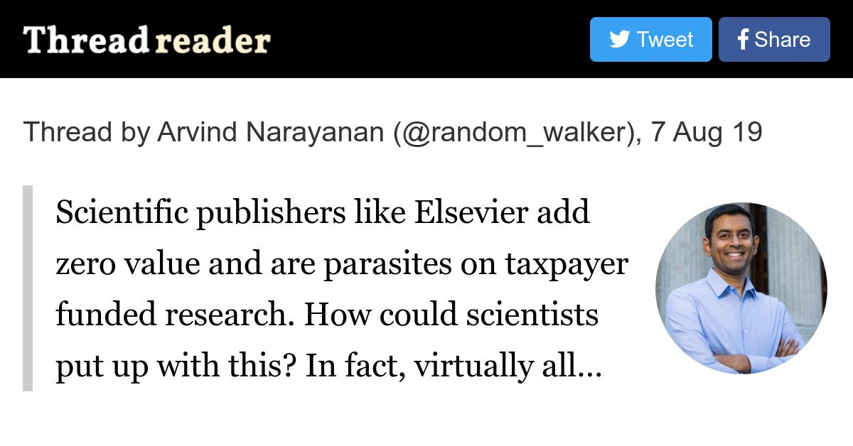 """Thread by @random_walker: """"Scientific publishers like Elsevier add zero value and are parasites on taxpayer funded research. How could scientists put up with this? In […]"""""""