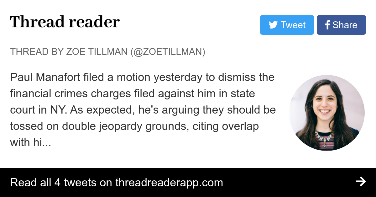 "Thread by @ZoeTillman: ""Paul Manafort filed a motion ..."