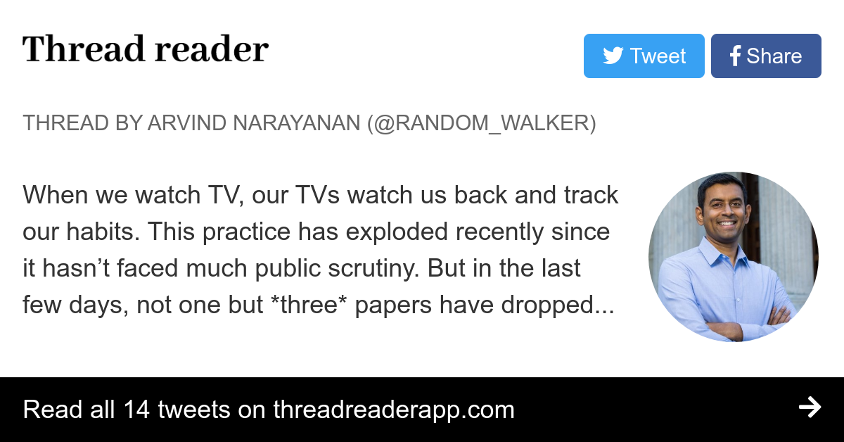 "Thread by @random - walker: ""When we watch TV, our TVs watch us back and track our habits. This practice has exploded recently since it hasn't faced much public scrutiny […]"""