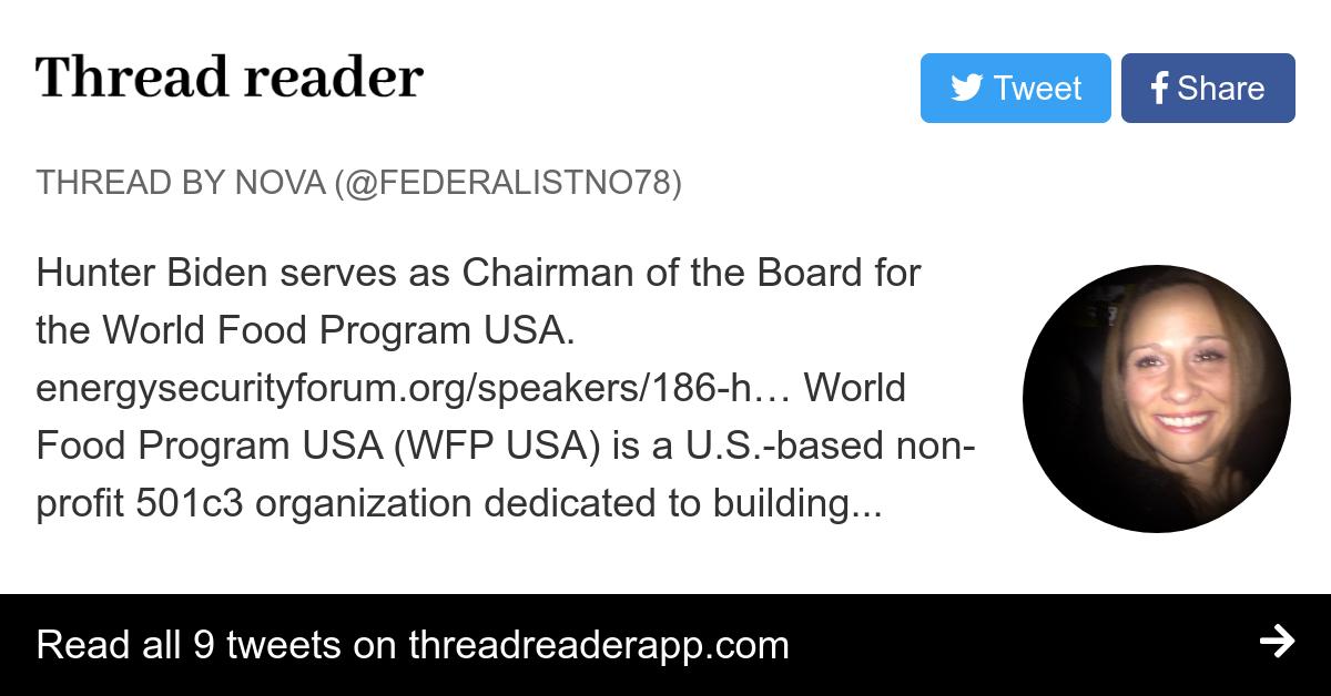 Thread By Federalistno78 Hunter Biden Serves As Chairman Of The Board For The World Food Program Usa Energysecurityforum Org Speakers 186 H World Food Program Usa