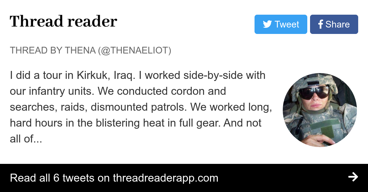 "Thread by @ThenaEliot: ""I did a tour in Kirkuk, Iraq. I worked side-by-side with our infantry units. We conducted cordon and searches, raids, dismounted patrols. We […]"""