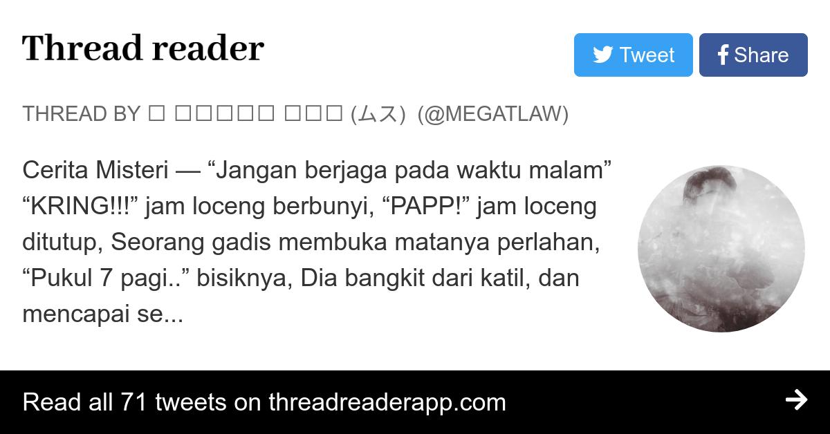 Thread By Megatlaw Cerita Misteri Jangan Berjaga Pada