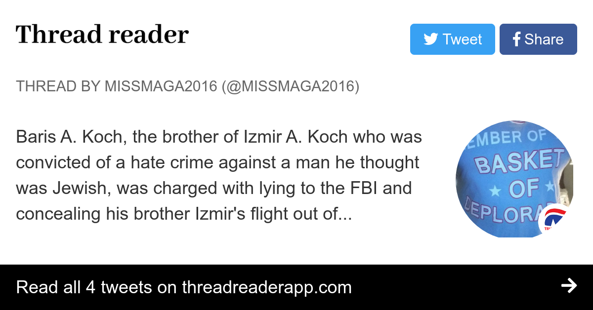 Thread By Missmaga2016 Baris A Koch The Brother Of Izmir A Koch Who Was Convicted Of A Hate Crime Against A Man He Thought Was Jewish Was Charged With Lying To