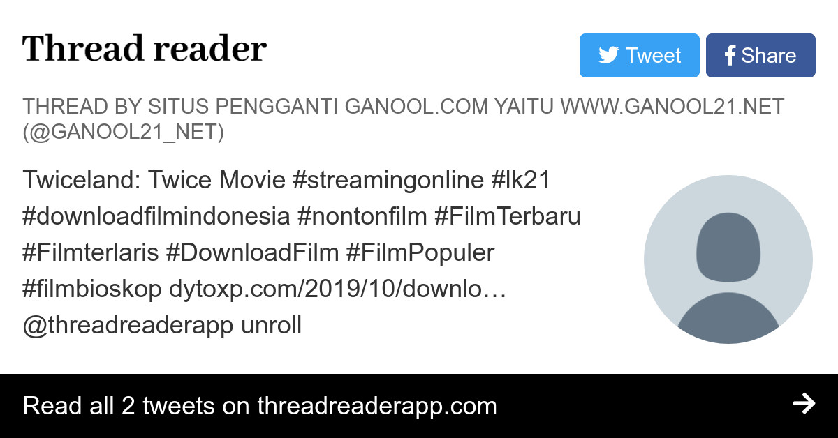 thread by ganool21 net twiceland twice movie streamingonline lk21 downloadfilmindonesia nontonfilm thread reader