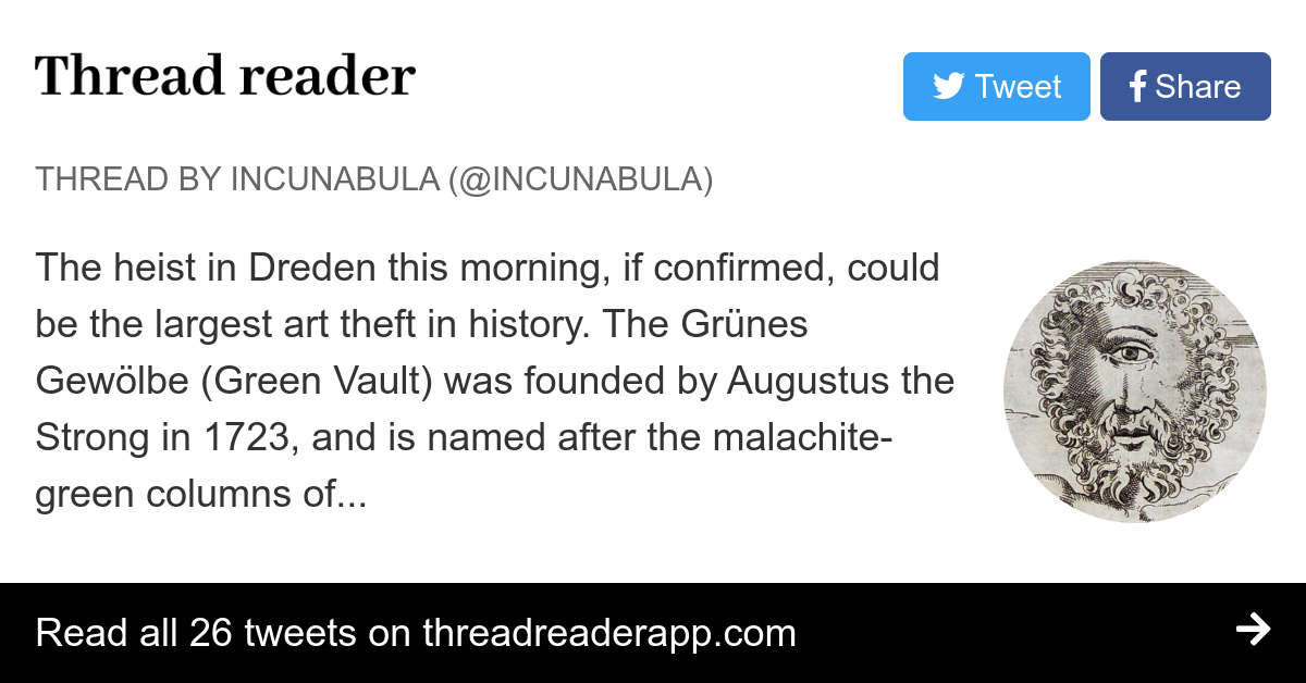 Thread By At Incunabula The Heist In Dreden This Morning If