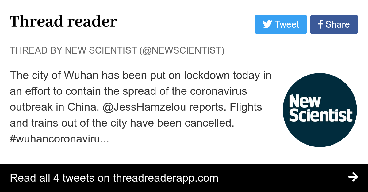 Thread by @newscientist: The city of Wuhan has been put on lockdown today in an effort to contain the spread of the coronavirus outbreak in China, @JessHamzelou repo…