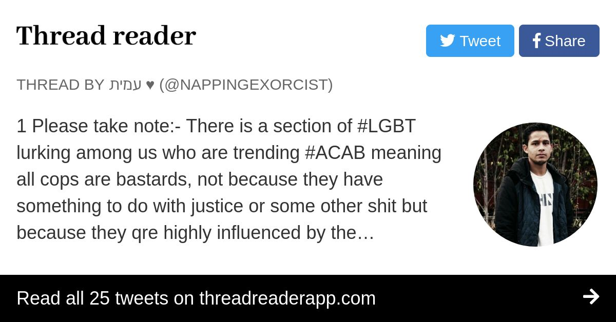 Thread By Nappingexorcist 1 Please Take Note There Is A Section Of Lgbt Lurking Among Us Who Are Trending Acab Meaning All Cops Are Bastards Not Because They Hav