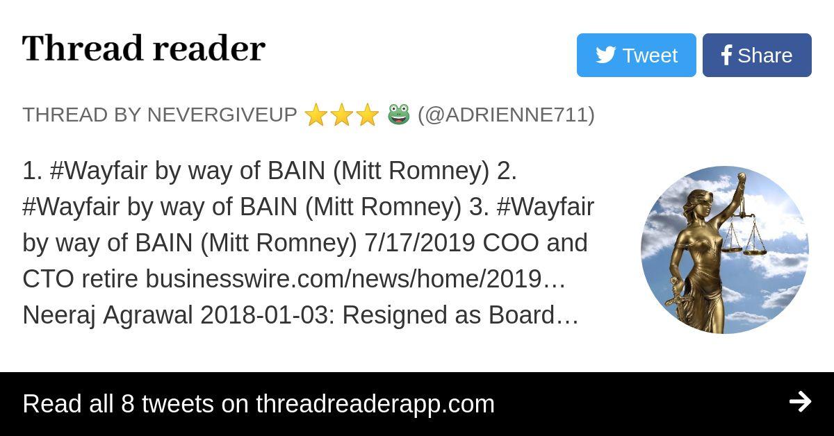 Thread by @Adrienne711: 1. #Wayfair by way of BAIN (Mitt Romney) 2. #Wayfair by way of BAIN (Mitt Romney) 3. #Wayfair by way of BAIN (Mitt Romney) 7/17/2019 COO and…