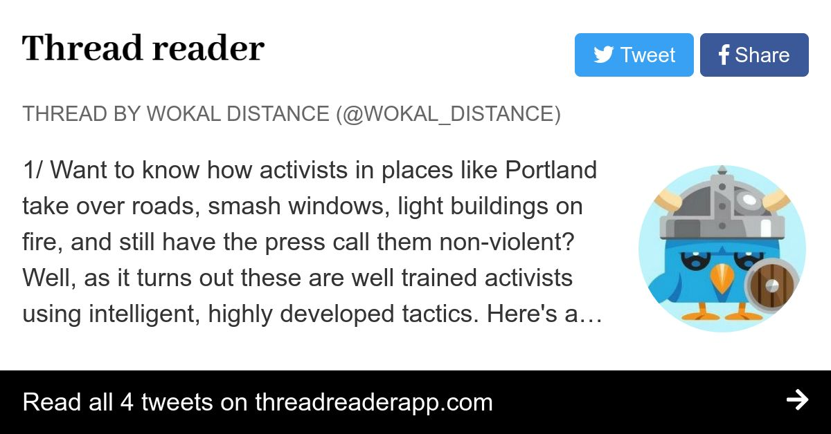 Thread by @wokal_distance: 1/ Want to know how activists in places like Portland take over roads, smash windows, light buildings on fire, and still have the press call…