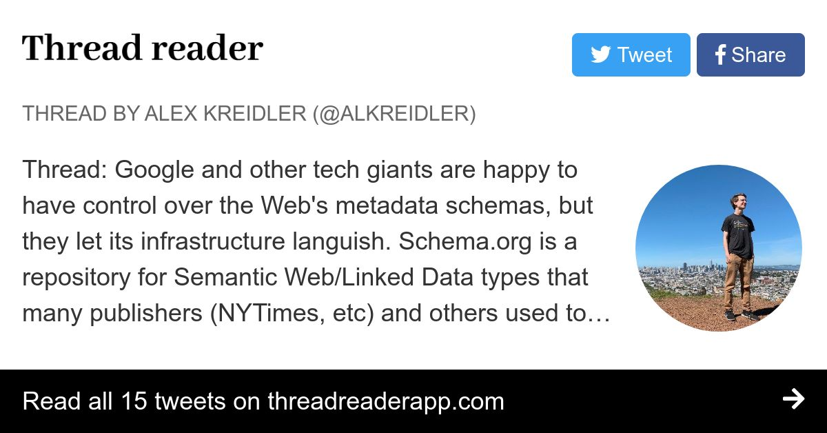 Thread by @alkreidler: Thread: Google and other tech giants are happy to have control over the Web's metadata schemas, but they let its infrastructure languish. Sc… thumbnail