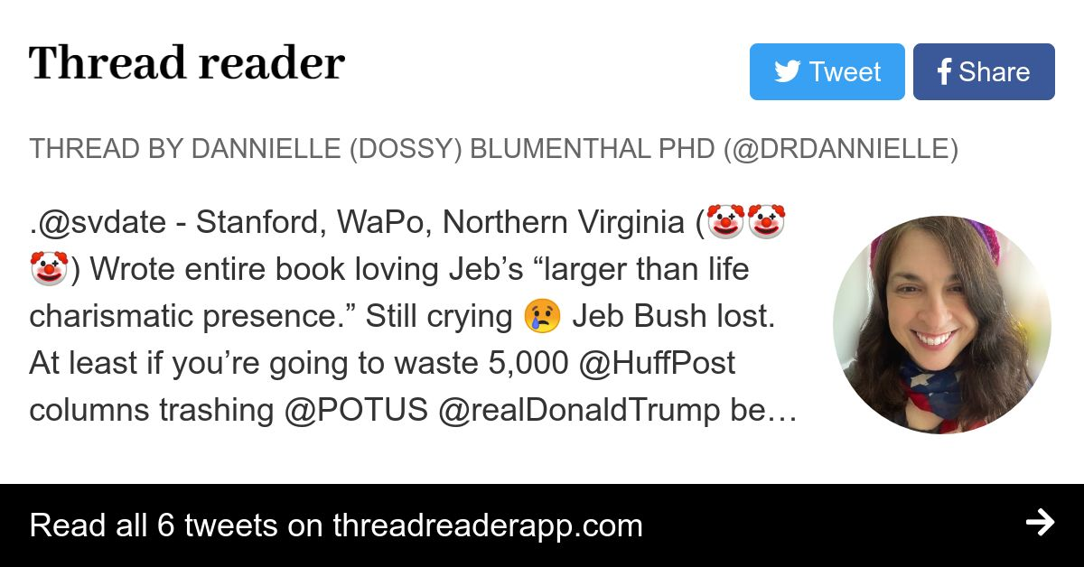 """Thread by @DrDannielle: .@svdate - Stanford, WaPo, Northern Virginia ( ) Wrote entire book loving Jeb's """"larger than life charismatic presence."""" Still crying Jeb Bu…"""