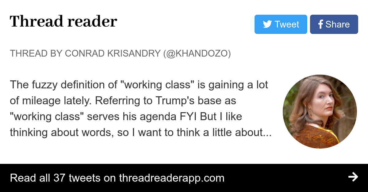 "thread by @khandozo: ""the fuzzy definition of ""working class"" is"